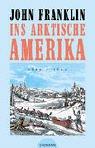 9783865031211: Ins arktische Amerika. 1819 - 1822