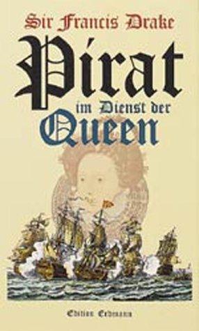 9783865032089: Pirat im Dienst der Queen