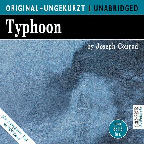 Typhoon/Taifun. MP3-CD. Die englische Originalfassung ungekürzt: Joseph Conrad, Scott
