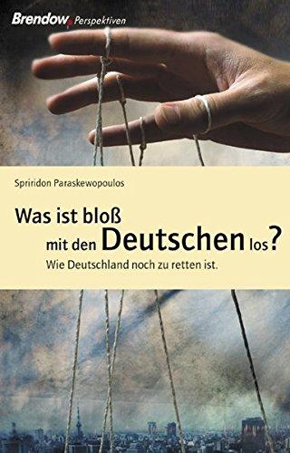 9783865060167: Was ist bloß mit den Deutschen los?