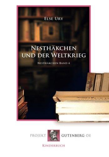9783865116710: Nesthäkchen und der Weltkrieg: Nesthäkchen Band 4 (German Edition)