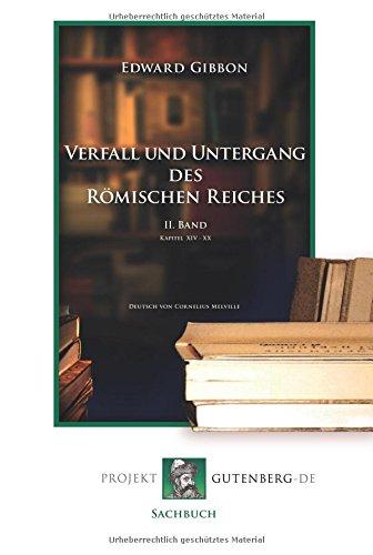 Verfall und Untergang des Römischen Reiches. II.: Edward Gibbon