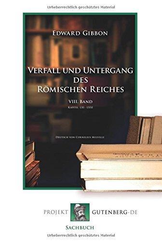 Verfall und Untergang des Römischen Reiches. 8.: Edward Gibbon