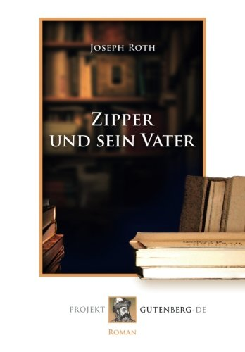 9783865118325: Zipper und sein Vater (German Edition)