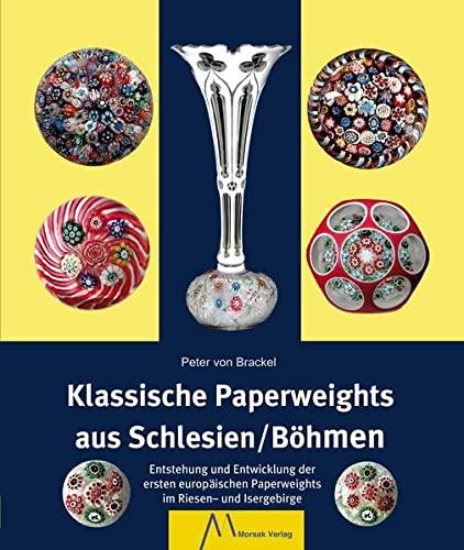 Klassische Paperweights aus Schlesien/Böhmen: Peter von Brackel
