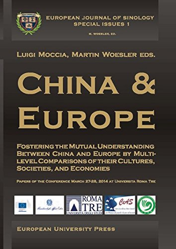 9783865152220: China & Europe - Fostering the mutual understanding ... by multi-level comparisons of their cultures, societies, and economies