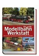 9783865170200: Die große Modellbahn-Werkstatt