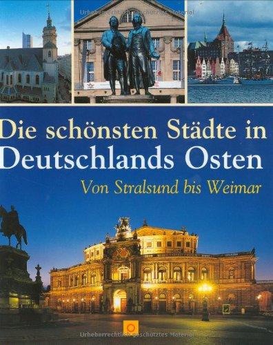 9783865170798: Die schönsten Städte in Deutschlands Osten