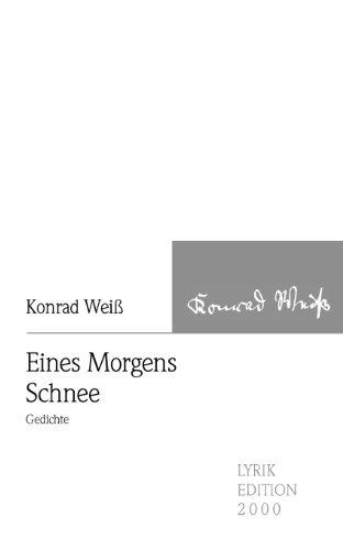9783865201508: Eines Morgens Schnee (German Edition)