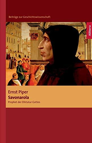 Savonarola: Ernst Piper