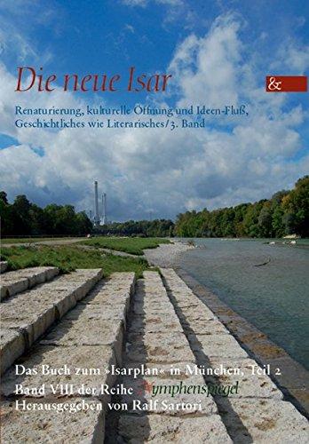 9783865204271: Die neue Isar (Band 3) (German Edition)