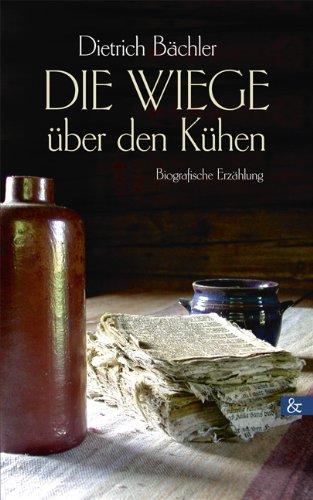 9783865204974: Die Wiege über den Kühen (German Edition)