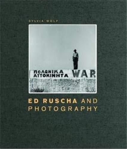 Ed Ruscha and Photography: Wolf, Sylvia; Ruscha, Ed