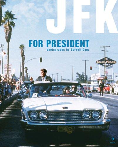 9783865210647: Cornell Capa: Jfk For President