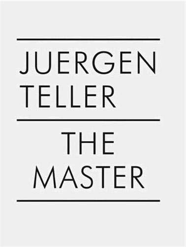 9783865211040: Juergen Teller: The Master I