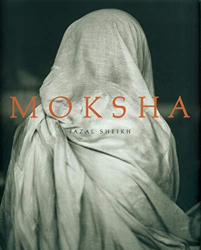 Moksha: Fazal Sheikh