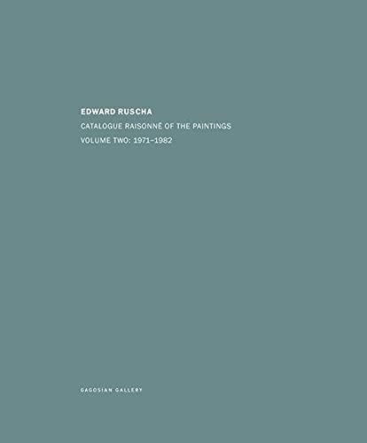 Edward Ruscha: Catalogue Raisonné of the Paintings.: Banham, Reyner; Wollen,