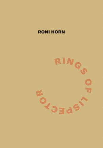Roni Horn: Rings of Lispector (Agua Viva): Helene Cixous