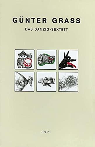 Das Danzig-Sextett: Günter Grass