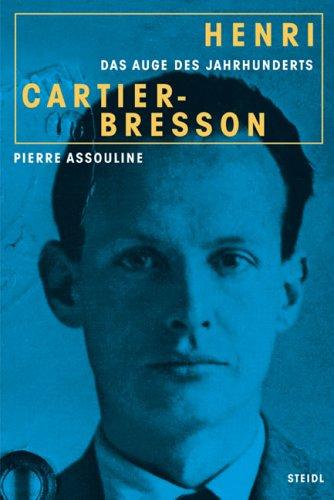 9783865211835: Henri Cartier-Bresson - Das Auge des Jahrhunderts
