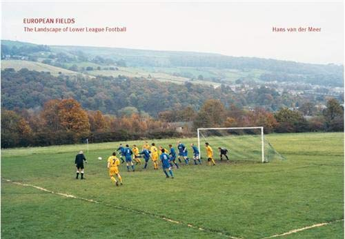 9783865211910: European Fields: The Landscape of Lower League Football