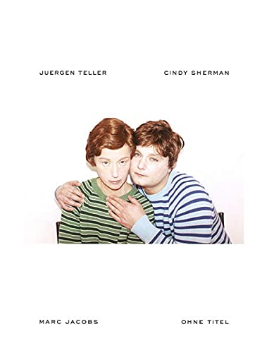 9783865211958: ohne titel a collaboration between juergen teller cindy sherman and marc jacobs /anglais
