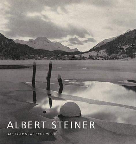 Albert Steiner: The Photographic Work: Beat Stutzer, Peter Pfrunder