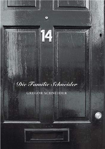 9783865212368: Gregor Schneider: Die Familie Schneider