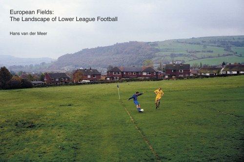 European Fields: The Landscape of Lower League Football: Kuper, Simon