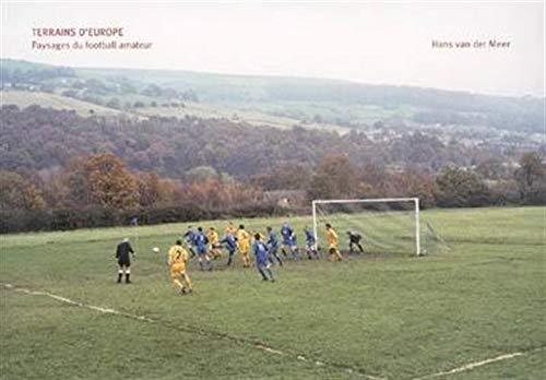 9783865212566: Terrains d'Europe : Paysages du football amateur