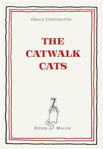 The Catwalk Cats: Edition 7L