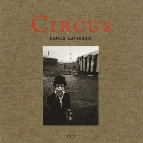 Circus [SIGNED - 2008 STEIDL 1ST EDITION: Davidson, Bruce