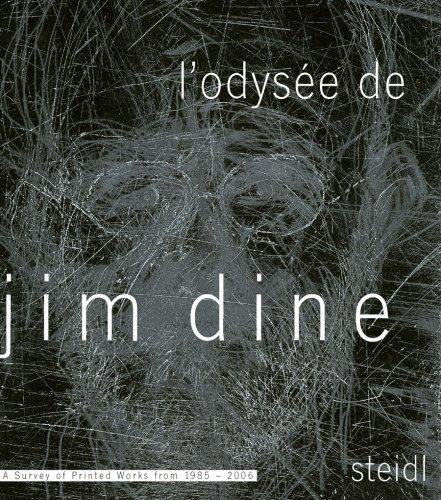 L'Odysée de Jim Dine: Jim Dine