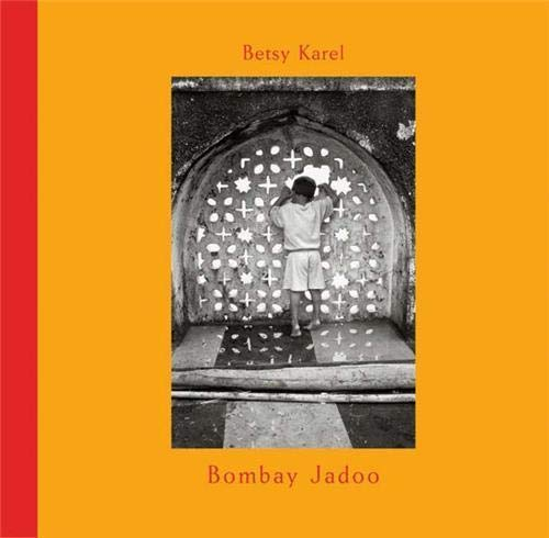 9783865213761: Betsy Karel: Bombay Jadoo