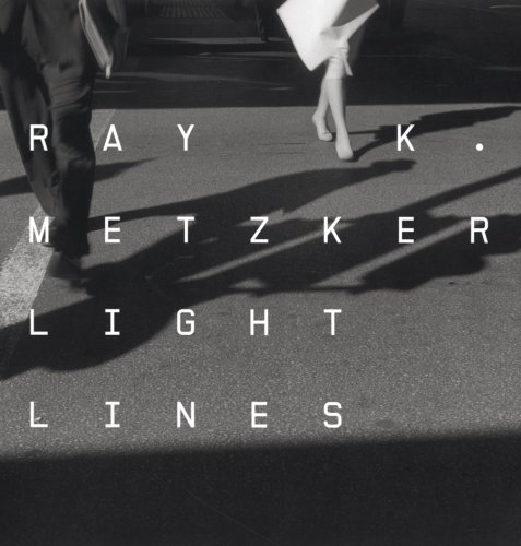 9783865213877: Ray K. Metzker: Light Lines