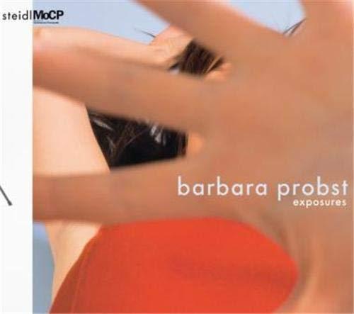 Barbara Probst: Exposures: Karen Irvine, David Bate