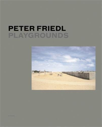 9783865214126: Peter Friedl: Playgrounds