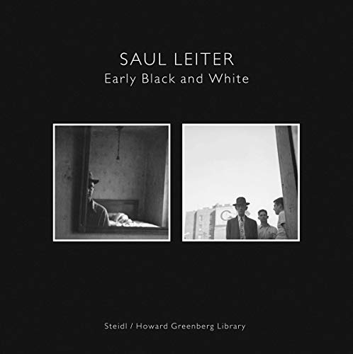 9783865214133: Saul Leiter: Early Black and White