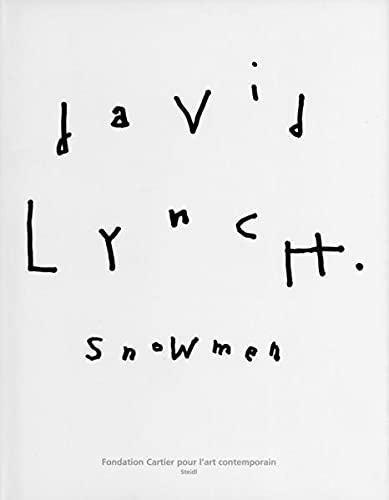 David Lynch: SNOWMEN [Signed + Photo]: Lynch, David
