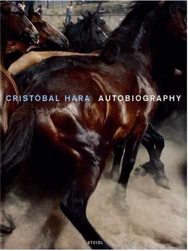 Cristobal Hara: Autobiography: Photographer-Cristobal Hara