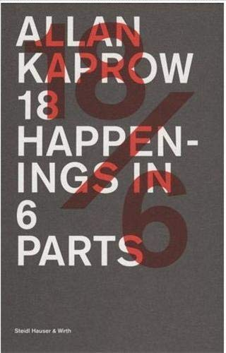 9783865214881: Allan Kaprow: 18 Happenings in 6 Parts