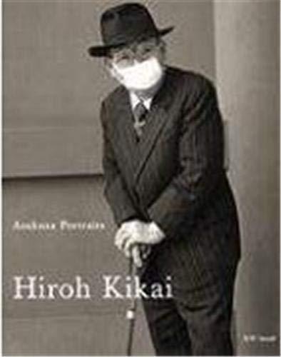 Asakusa Portraits, Hiroh Kikai: Hiroh Kikai