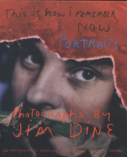 Jim Dine: This is How I Remember,: Dine, Jim, Lange,