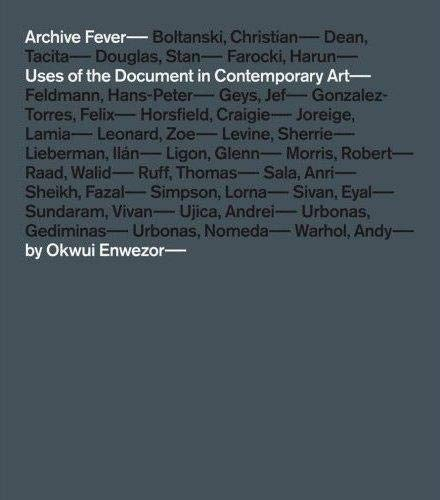 9783865216229: Archive Fever: Uses of the Document in Contemporary Art