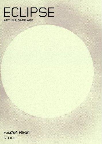 9783865216434: Eclipse: Art in a Dark Age