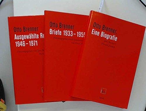 9783865216519: Otto Brenner - Biografie, Reden, Briefe