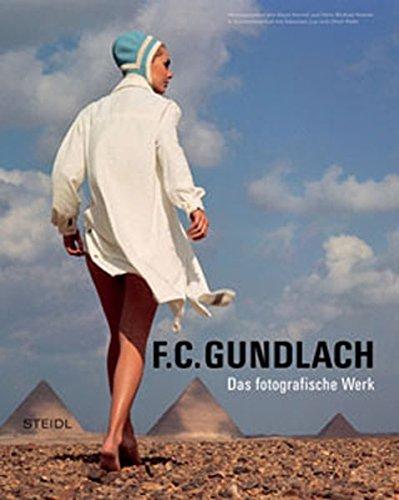 Das fotografische Werk: F. C. Gundlach