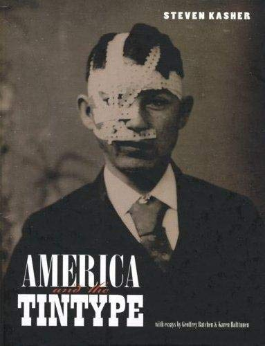 9783865216861: America and the Tintype: By Steven Kasher