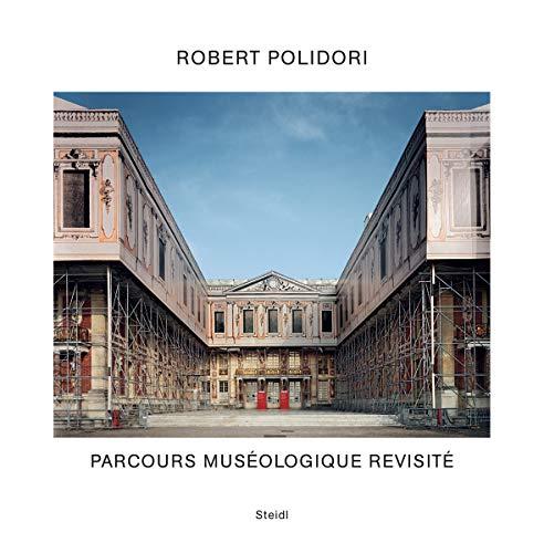 Transitional States / Parcours Muséologique Revisited: Robert Polidori