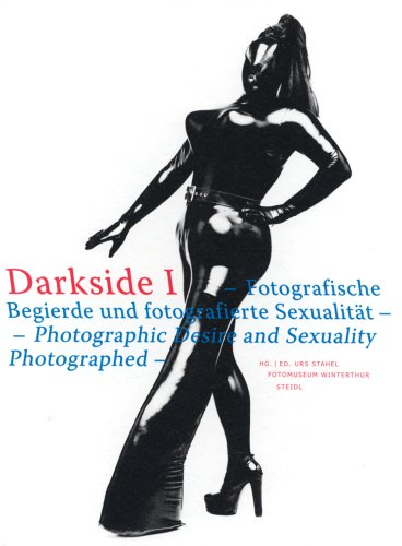9783865217165: Darkside: Photographic Desire and Sexuality Photographed